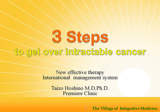 3 steps to get over intractable cancer